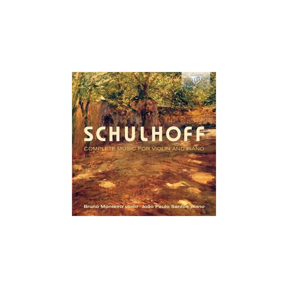 Bruno Monteiro - Schulhoff:Complete Music For Violin (CD)