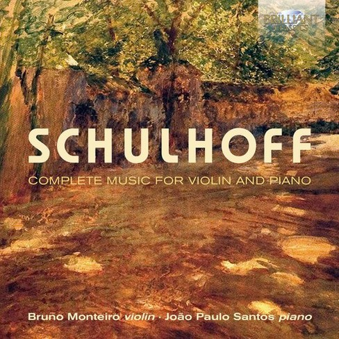 Bruno Monteiro - Schulhoff:Complete Music For Violin (CD) - image 1 of 1