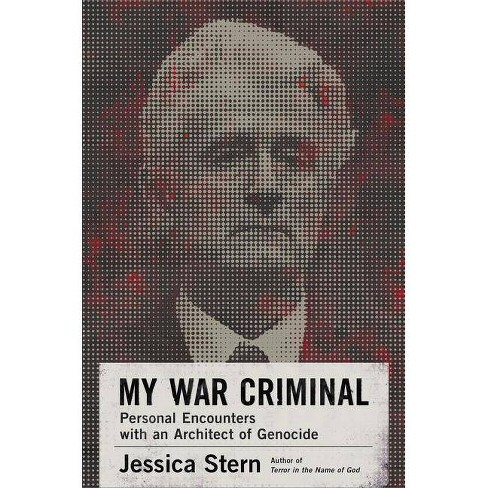 My War Criminal - by  Jessica Stern (Hardcover) - image 1 of 1