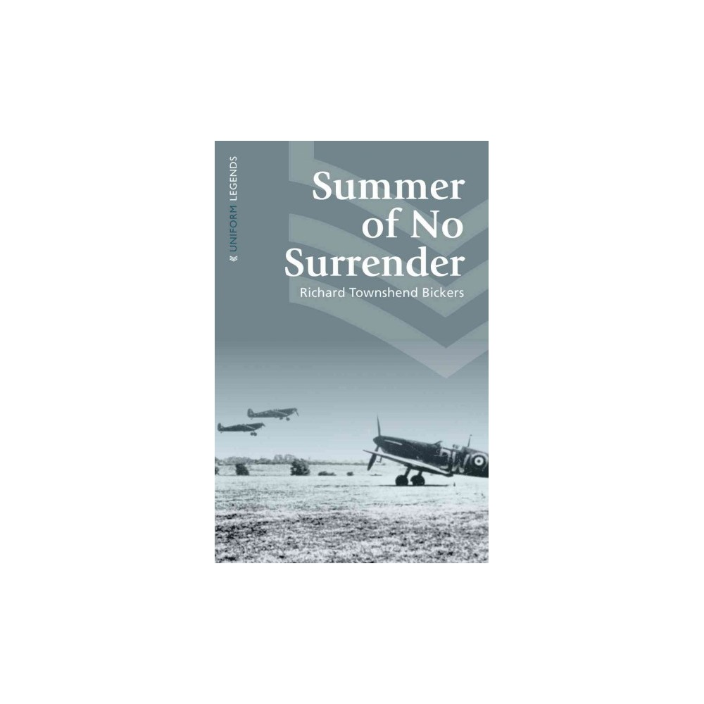 Summer of No Surrender (Paperback) (Richard Townshend Bickers)