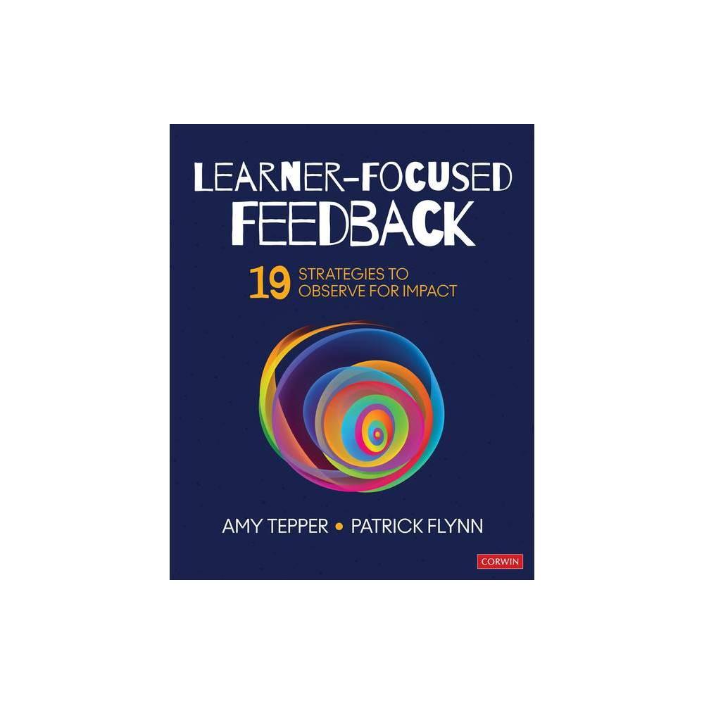 Learner Focused Feedback By Amy Tepper Patrick W Flynn Paperback
