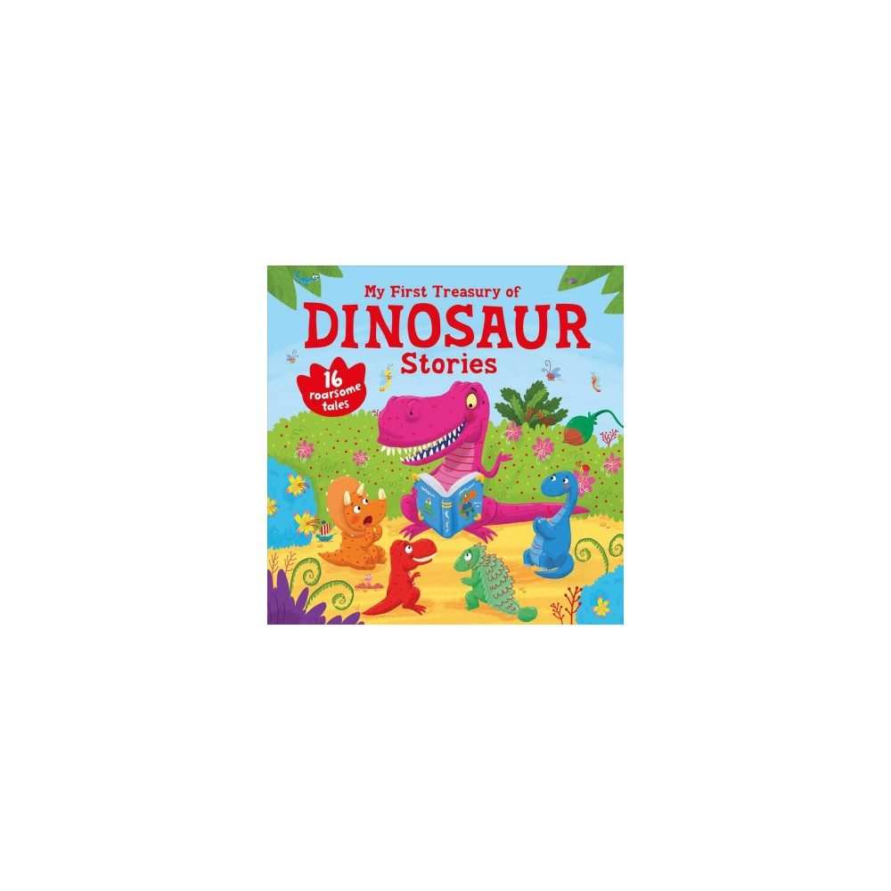 My First Treasury of Dinosaur Stories - by Joff Brown (Hardcover)