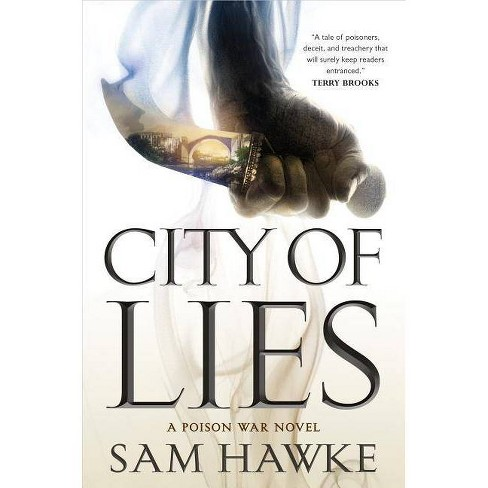 City of Lies - (Poison Wars) by  Sam Hawke (Hardcover) - image 1 of 1