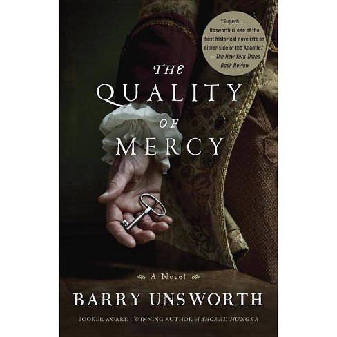 The Quality of Mercy - by  Barry Unsworth (Paperback) - image 1 of 1