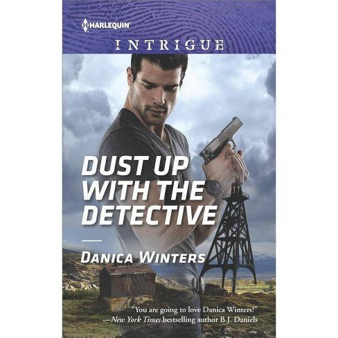 Dust Up with the Detective - (Harlequin Intrigue) by  Danica Winters (Paperback) - image 1 of 1