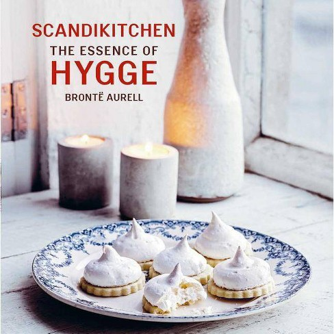Scandikitchen: The Essence of Hygge - by  Bronte Aurell (Paperback) - image 1 of 1