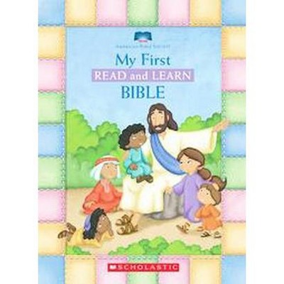 My First Read and Learn Bible by Scholastic Inc. (Board Book)by Bible Society American