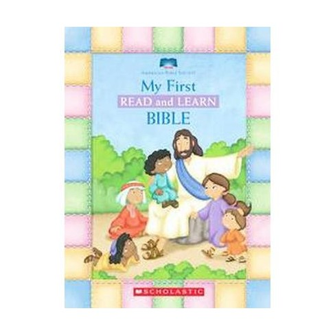 My First Read and Learn Bible by Scholastic Inc. (Board Book) by Bible Society American - image 1 of 1