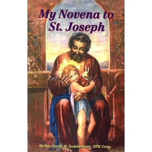 My Novena to St Joseph - by  Daniel M Quackenbush (Paperback) - image 1 of 1