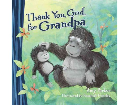 Thank You, God, for Grandpa (Hardcover) (Amy Parker) - image 1 of 1