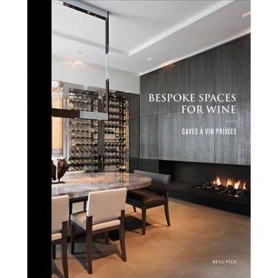 Bespoke Spaces For Wine / Bodegas Personalizadas / Caves A Vin Privees /  Prive Wijnruimtes   MUL : Target