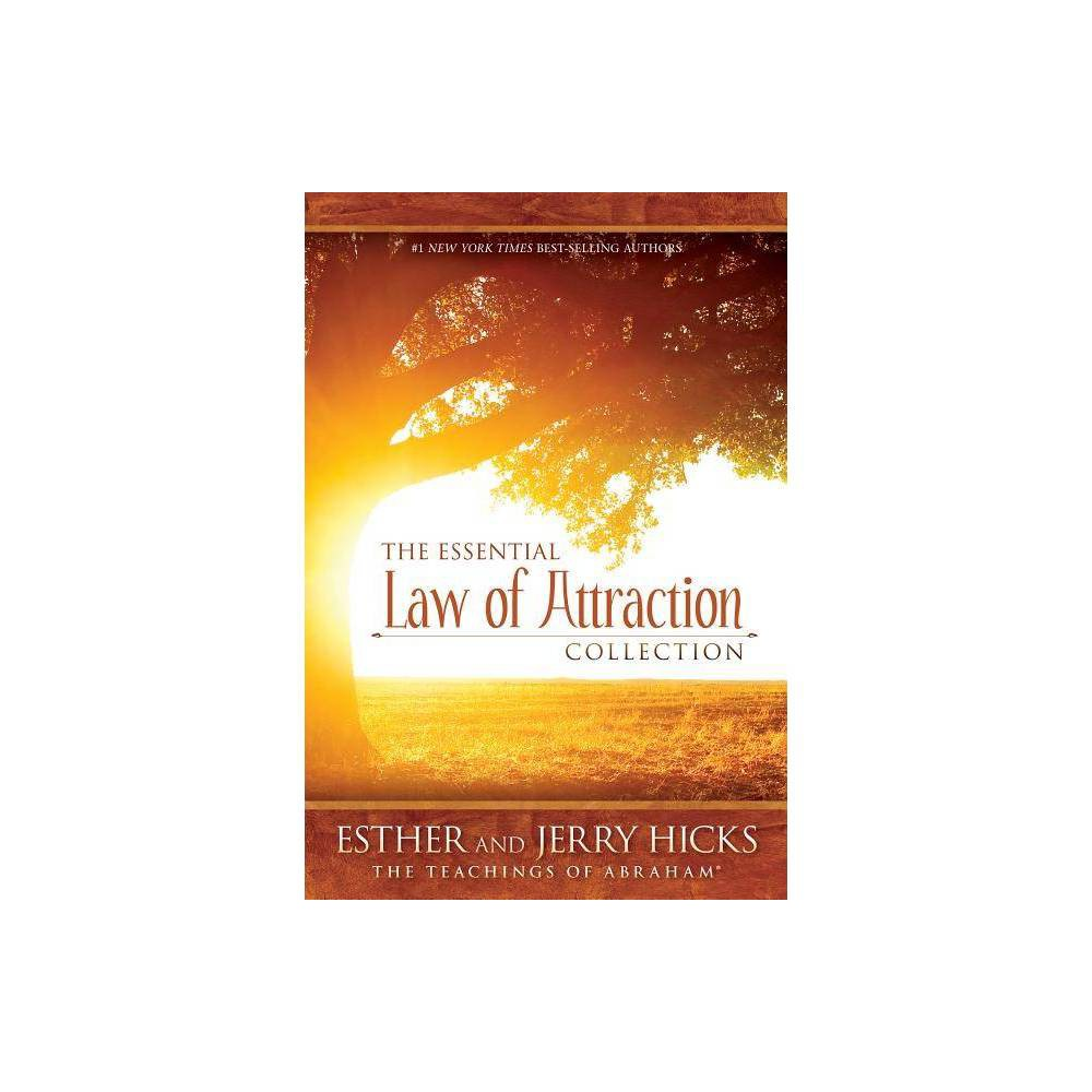 The Essential Law Of Attraction Collection By Esther Hicks Jerry Hicks Paperback
