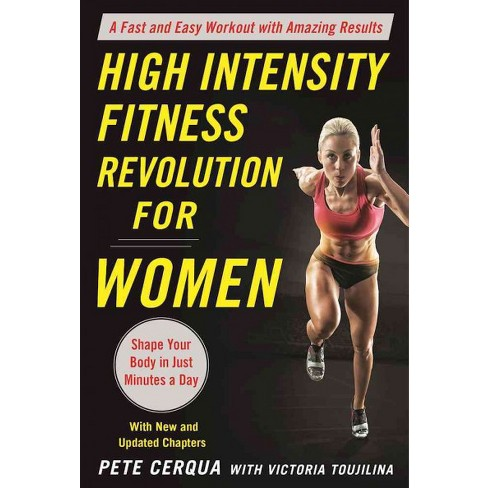 e30098b374b High Intensity Fitness Revolution For Women   A Fast And Easy Workout With  Amazing Results (Paperback)   Target