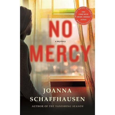 No Mercy - (Ellery Hathaway) by  Joanna Schaffhausen (Paperback) - image 1 of 1