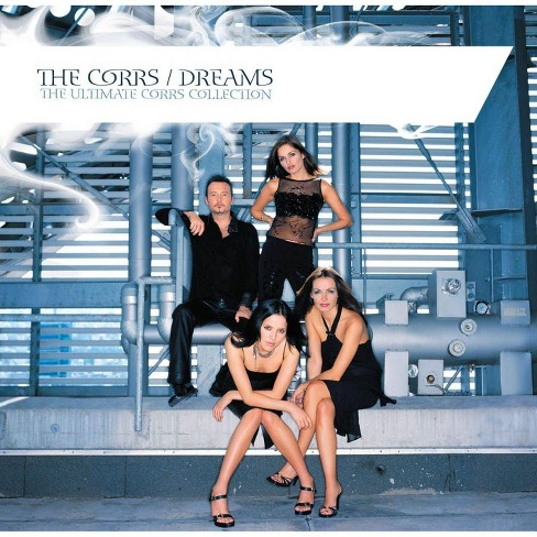 Corrs (The) - Dreams: The Ultimate Corrs Collection (CD) - image 1 of 1