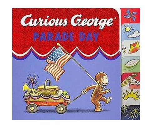 Curious George Parade Day (Hardcover) (H. A. Rey & Monica Perez & Cynthia Platt) - image 1 of 1