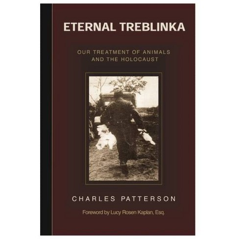 Eternal Treblinka - by  Charles Patterson (Paperback) - image 1 of 1