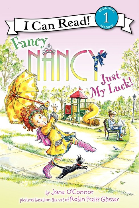 Fancy Nancy: Just My Luck (Hardcover) (Jane O'Connor) - image 1 of 1