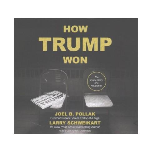 How Trump Won Lib/E - by Larry Schweikart (AudioCD)