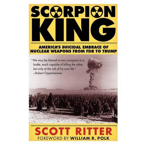 Scorpion King - 2 Edition by  Scott Ritter (Paperback) - image 1 of 1