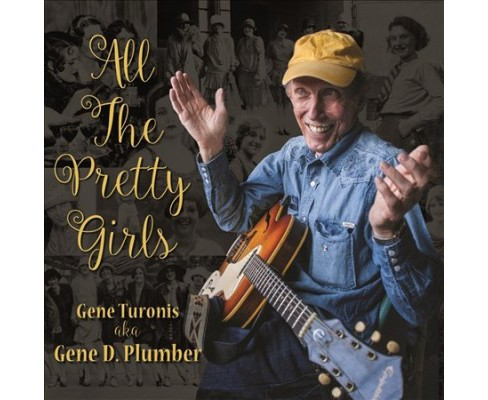 Gene Turonis - All The Pretty Girls (CD) - image 1 of 1