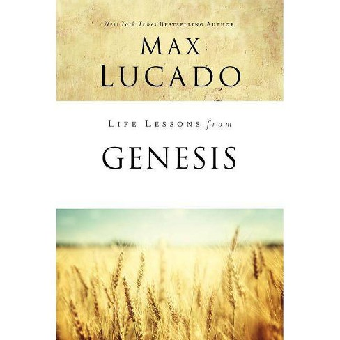 Life Lessons from Genesis - by  Max Lucado (Paperback) - image 1 of 1