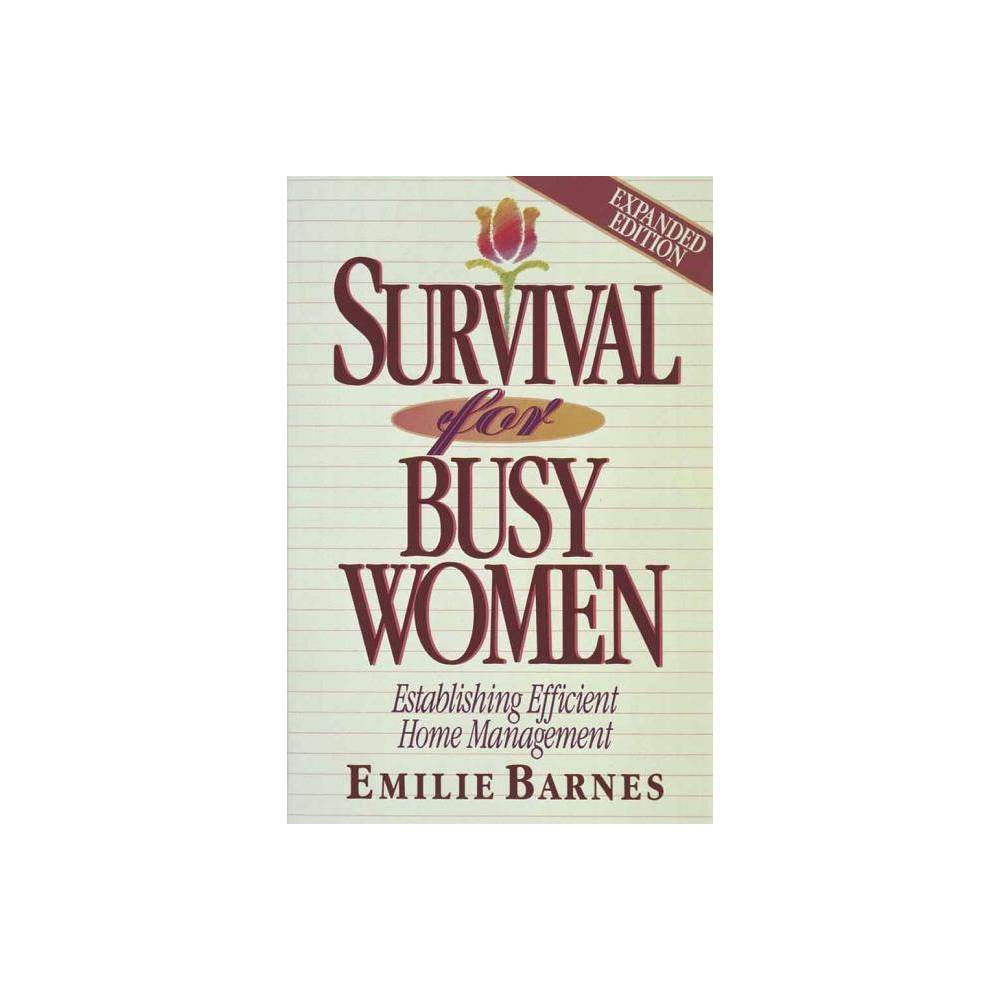Survival For Busy Women By Emilie Barnes Paperback