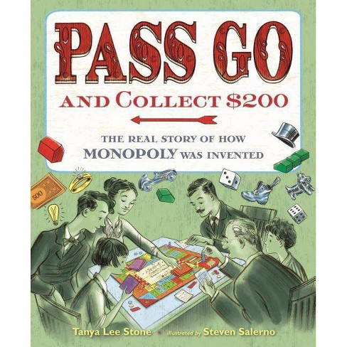 Pass Go and Collect $200 - by  Tanya Lee Stone (Hardcover) - image 1 of 1