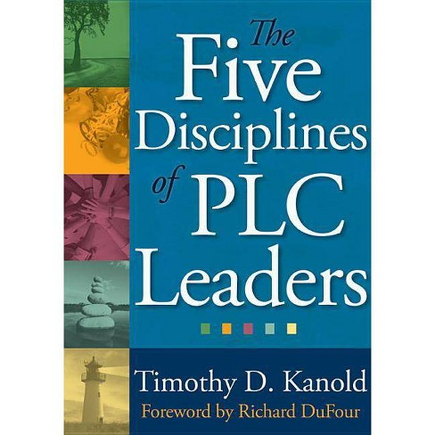 The Five Disciplines of Plc Leaders - by  Timothy Kanold (Paperback) - image 1 of 1