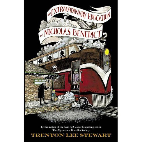 The Extraordinary Education of Nicholas Benedict (Hardcover) by Trenton Lee Stewart, Diana Sudyka - image 1 of 1
