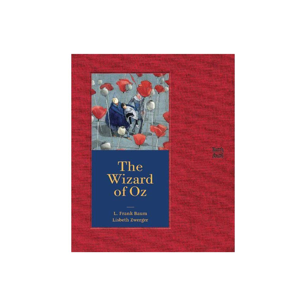 The Wizard of Oz - by L Frank Baum (Hardcover)