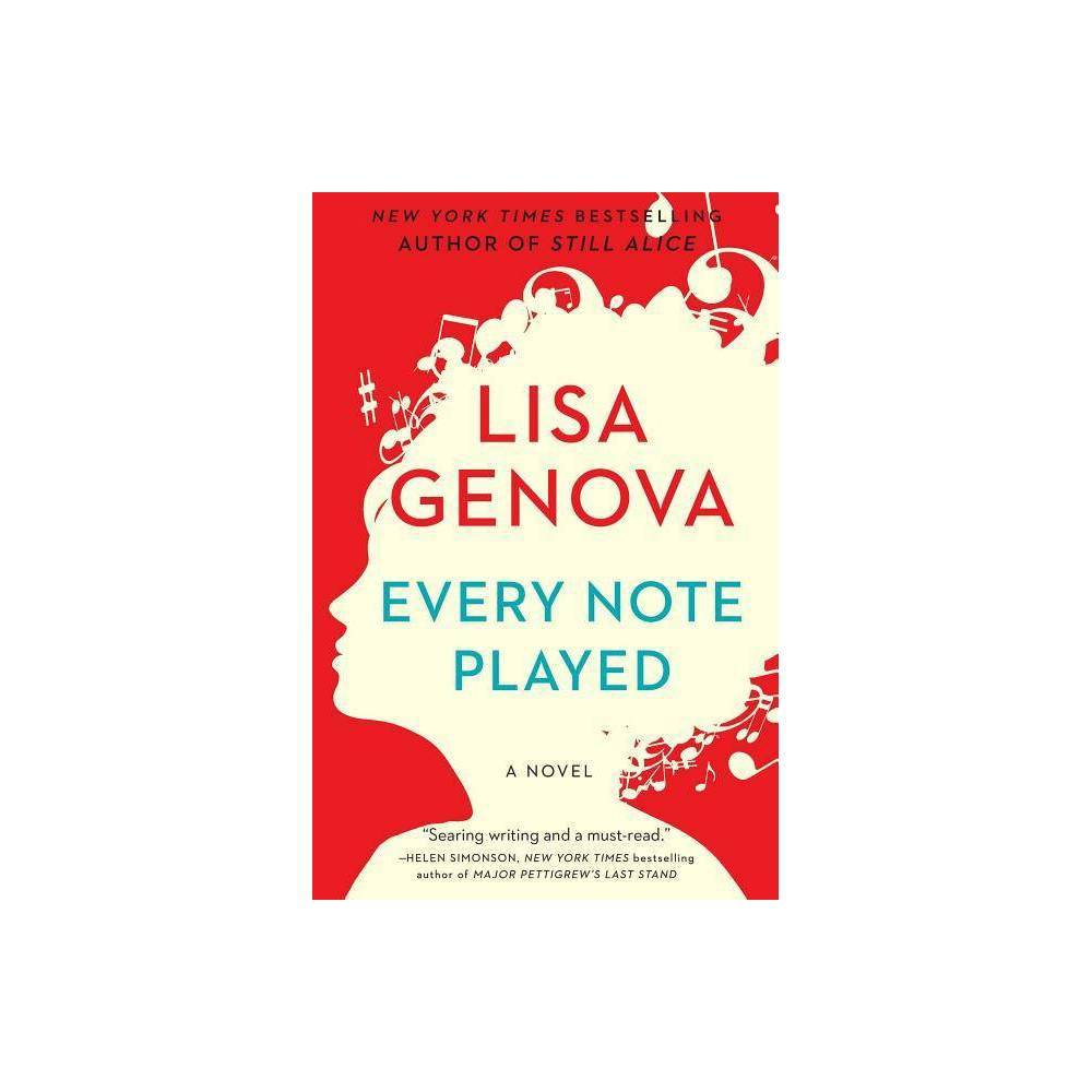 Every Note Played By Lisa Genova Paperback