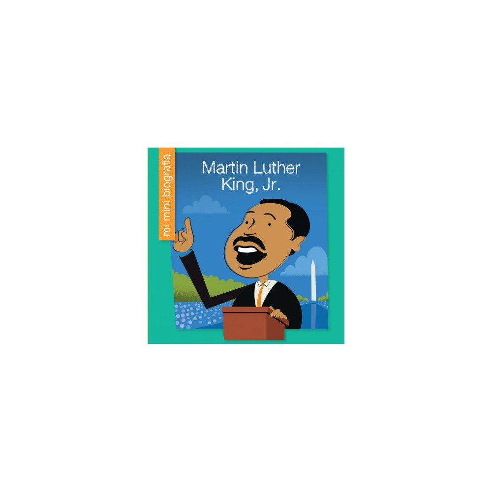 Martin Luther King, Jr. - by Emma E. Haldy (Paperback)