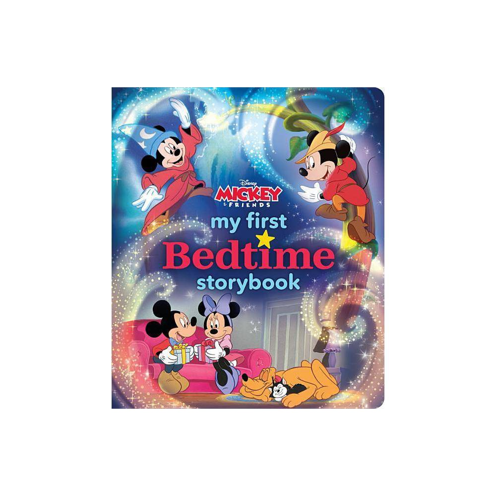 My First Mickey Mouse Bedtime Storybook My First Bedtime Storybook Hardcover