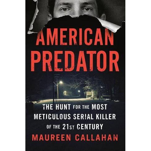 American Predator - by  Maureen Callahan (Hardcover) - image 1 of 1