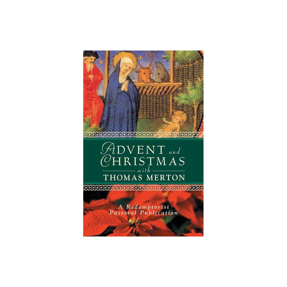 Advent And Christmas With Thomas Merton Advent And Christmas Wisdom By Redemptorist Pastoral Publication Paperback