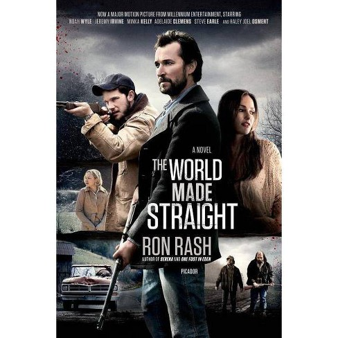 The World Made Straight - by  Ron Rash (Paperback) - image 1 of 1
