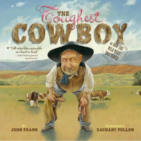 The Toughest Cowboy - by  John Frank (Paperback) - image 1 of 1