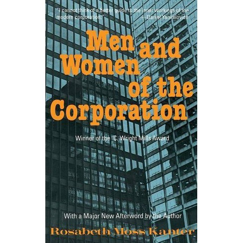 Men and Women of the Corporation - 2 Edition by  Rosabeth Moss Kanter (Paperback) - image 1 of 1
