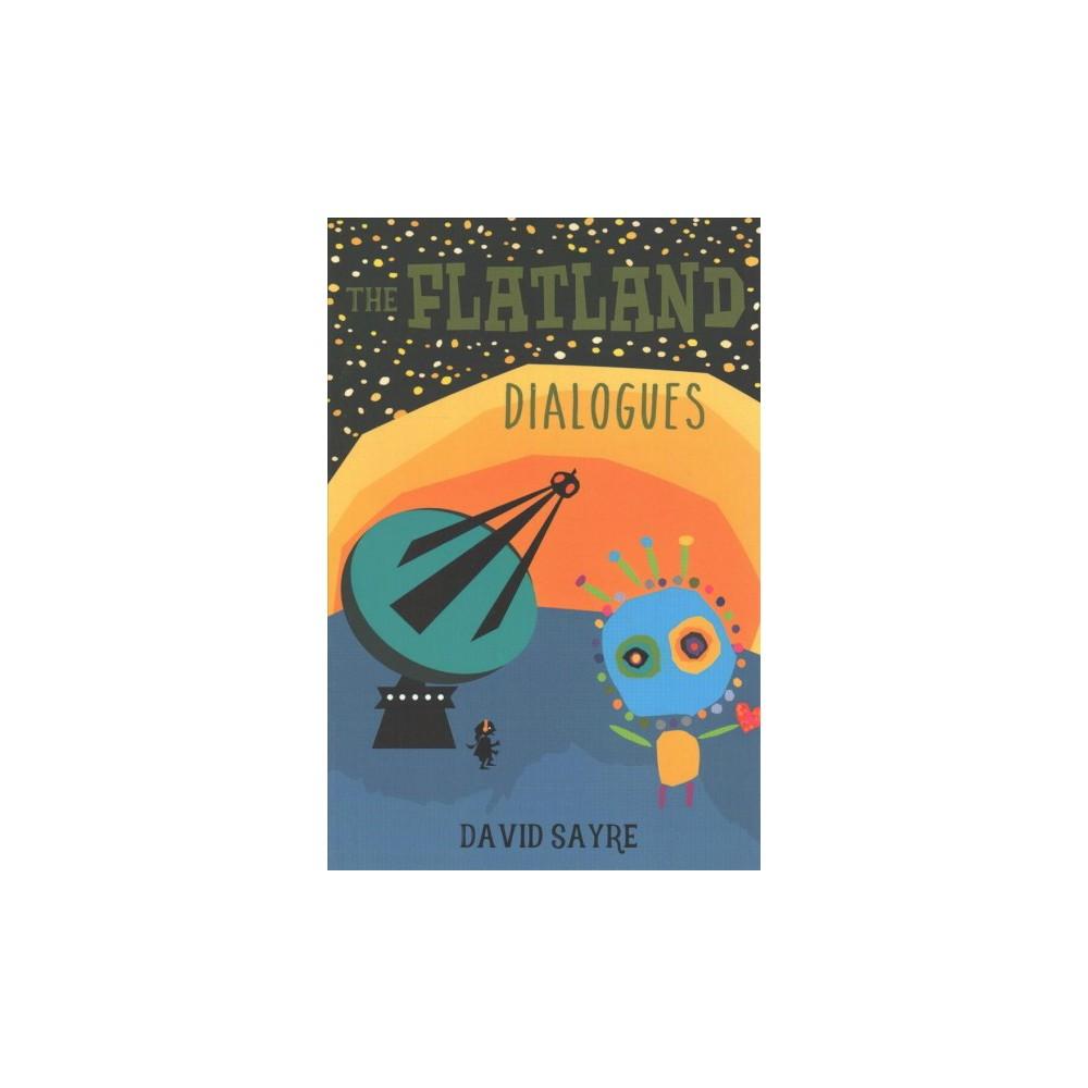 Flatland Dialogues - by David Sayre (Paperback)