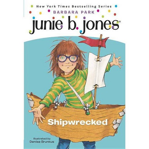 Shipwrecked ( Junie B., First Grader) (Reprint) (Paperback) by Barbara Park - image 1 of 1