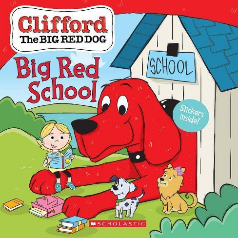 Clifford's Big Red School -  (Clifford) by Scholastic Inc. (Paperback) - image 1 of 1
