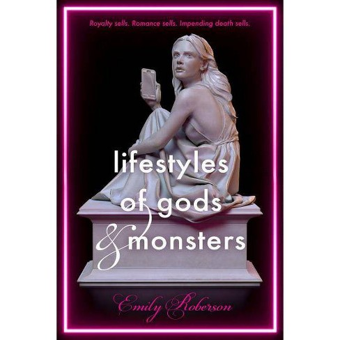 Lifestyles of Gods and Monsters - by  Emily Roberson (Hardcover) - image 1 of 1