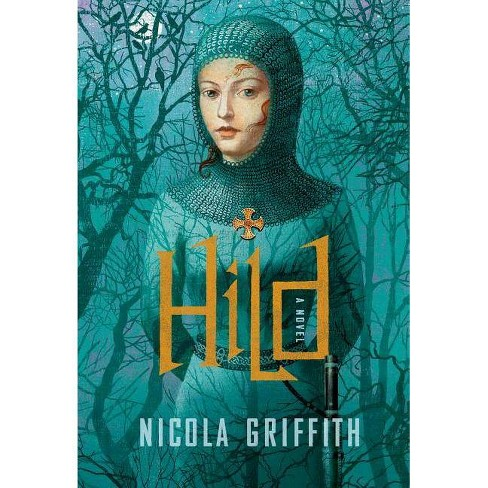 Hild - (Light of the World Trilogy) by  Nicola Griffith (Hardcover) - image 1 of 1