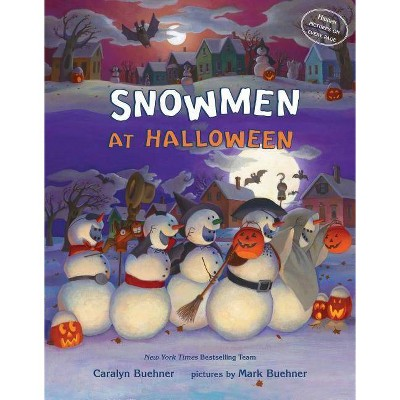Snowmen At Christmas.Snowmen At Halloween By Caralyn M Buehner Hardcover