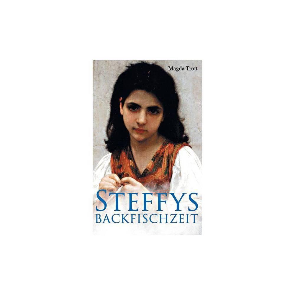 Steffys Backfischzeit By Magda Trott Paperback