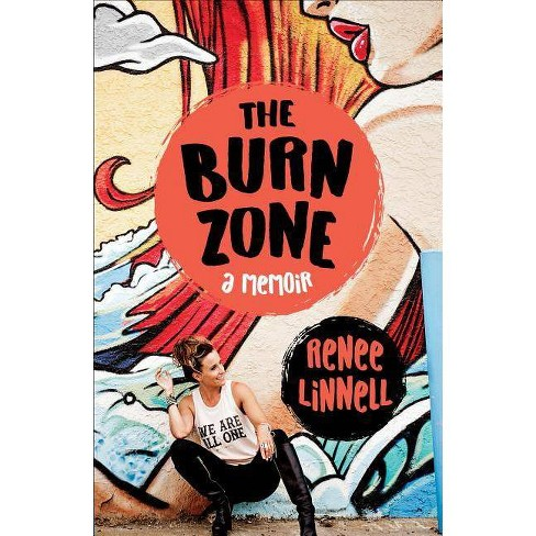 The Burn Zone - by  Renee Linnell (Paperback) - image 1 of 1