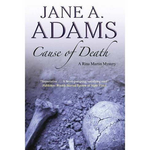 Cause of Death - (Rina Martin Mysteries) by  Jane a Adams (Hardcover) - image 1 of 1