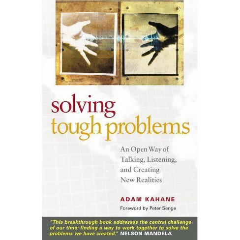 Solving Tough Problems - by  Adam Kahane (Paperback) - image 1 of 1