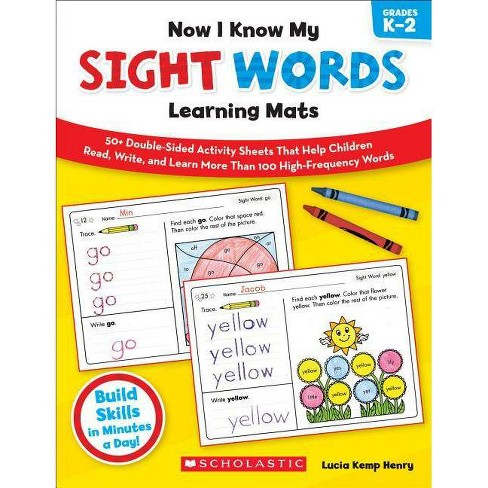 Now I Know My Sight Words Learning Mats, Grades K-2 - (Now I Know My...) by  Lucia Kemp Henry (Paperback) - image 1 of 1